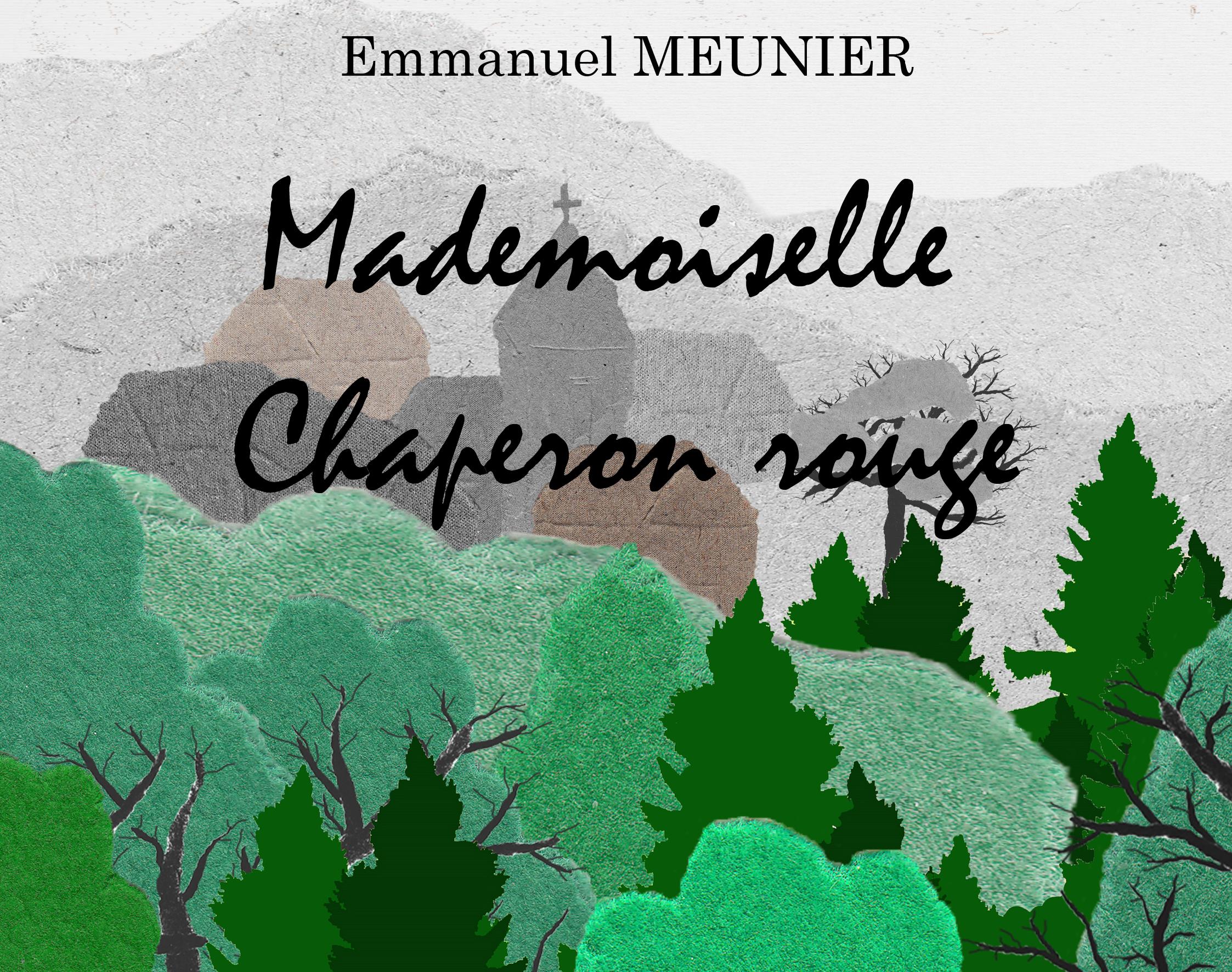 Mademoiselle Chaperon rouge
