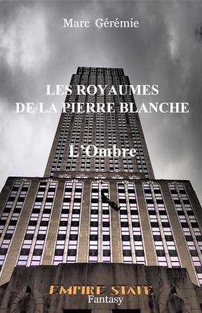 Les royaumes de la Pierre Blanche - T2