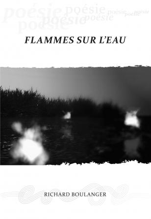 Flammes sur l'eau