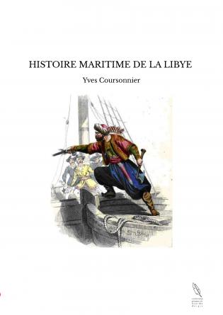 HISTOIRE MARITIME DE LA LIBYE