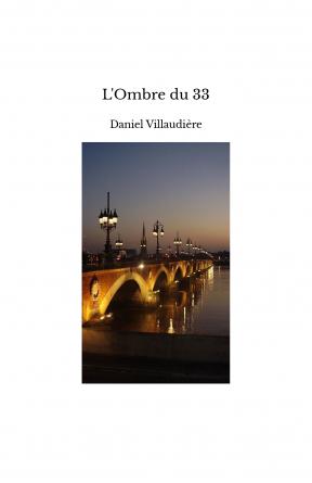 L'Ombre du 33