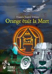 Orange était la Mort