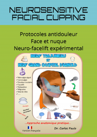 NEUROSENSITIVE FACIAL CUPPING