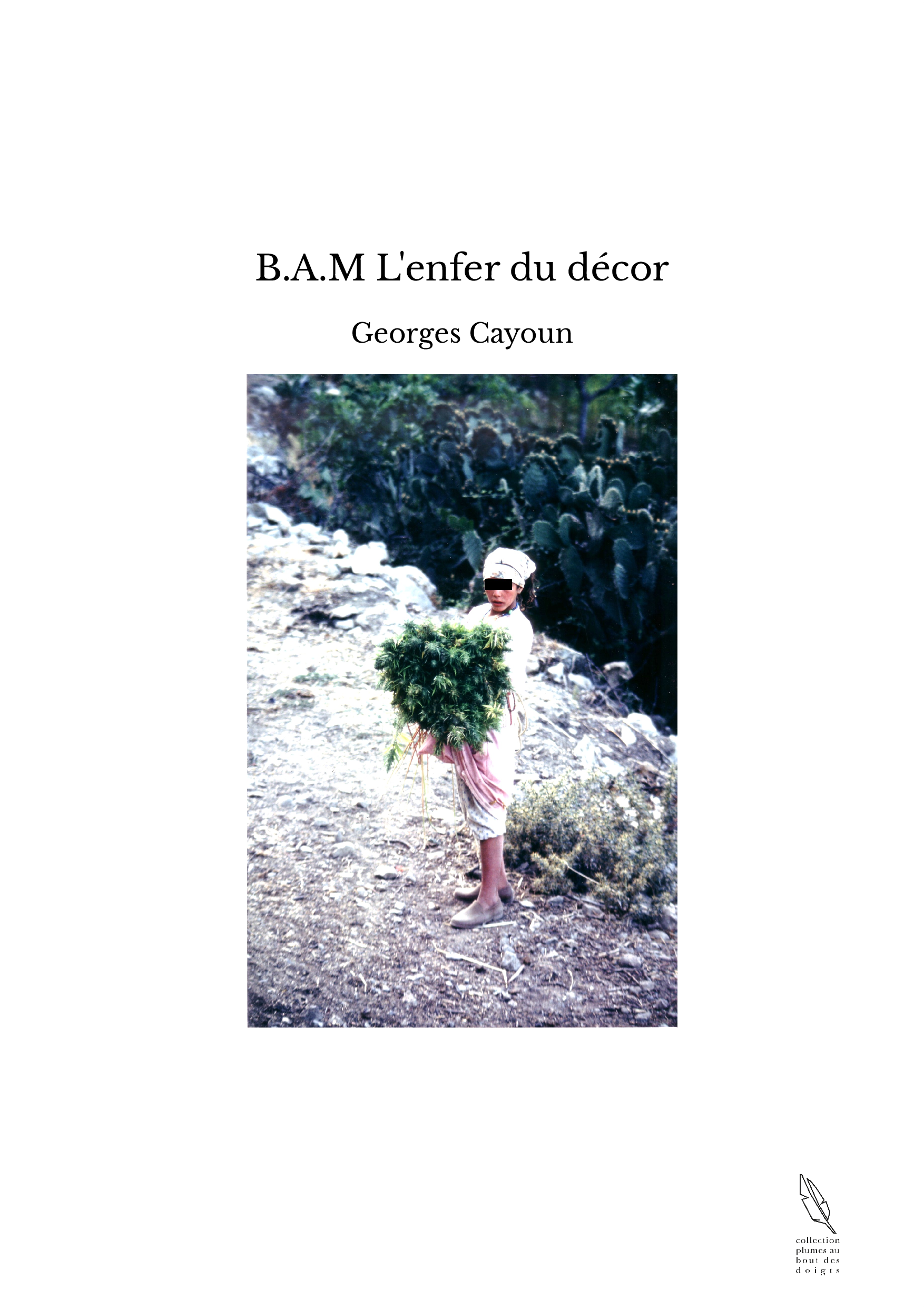 B.A.M L'enfer du décor