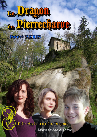 Le Dragon de Pierrecharve - Tome 2