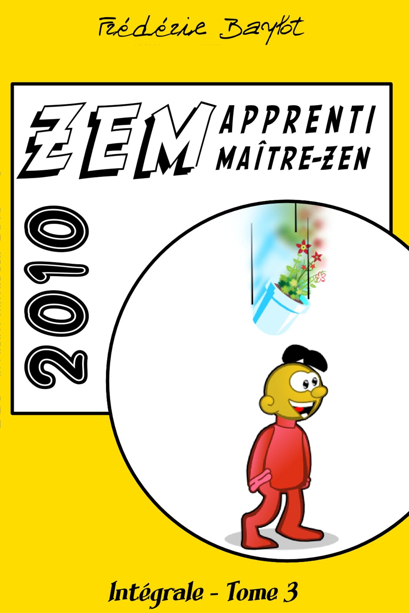 ZEM, intégrale, Tome 3, 2010