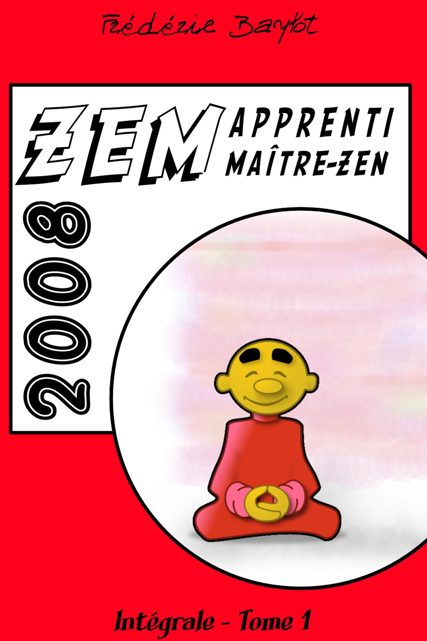 ZEM, intégrale, Tome 1, 2008