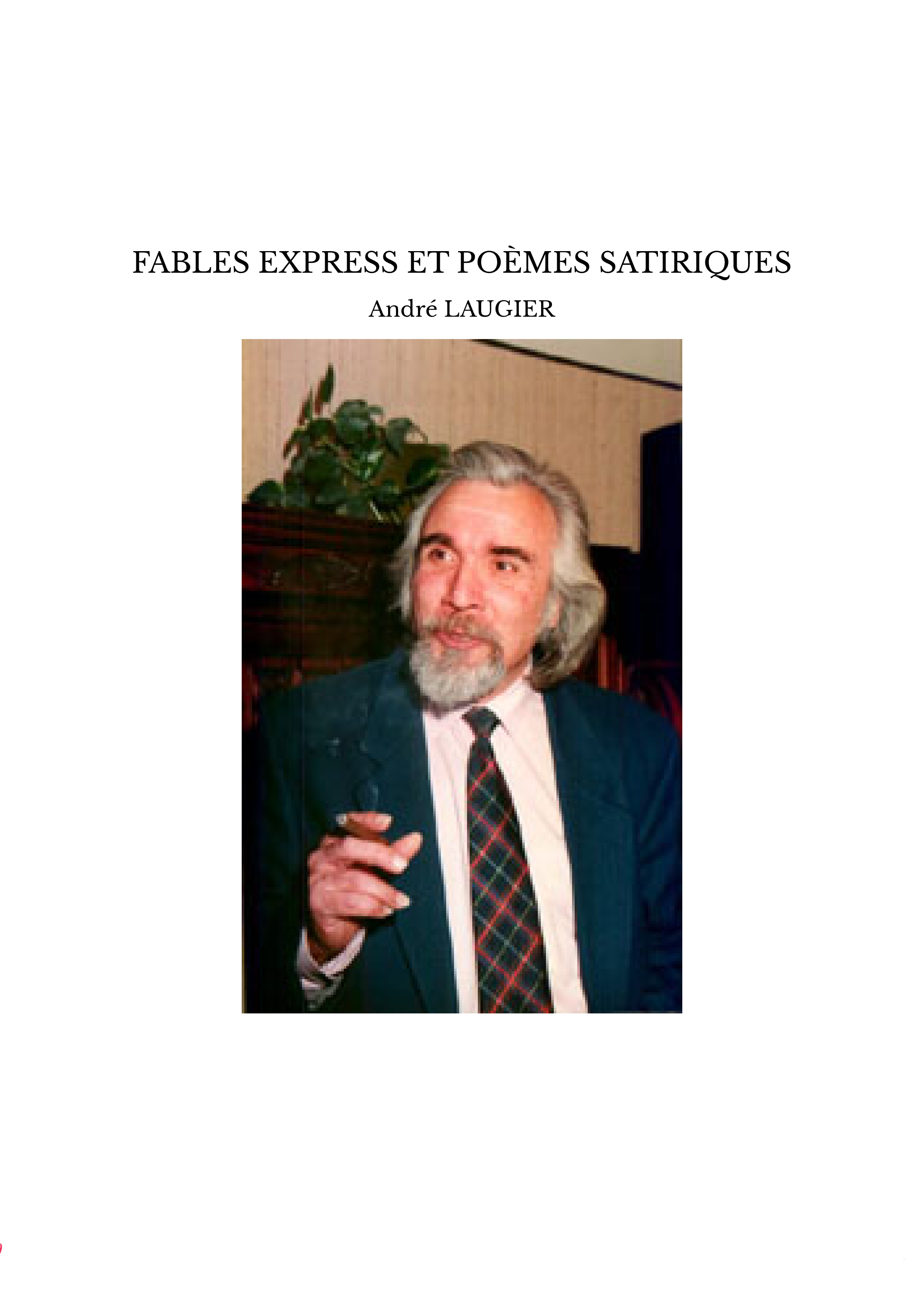 FABLES EXPRESS ET POÈMES SATIRIQUES