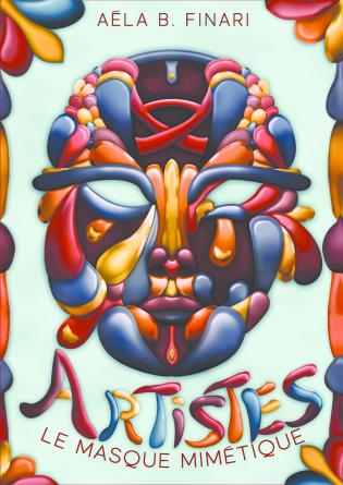 Artistes - le masque mimétique