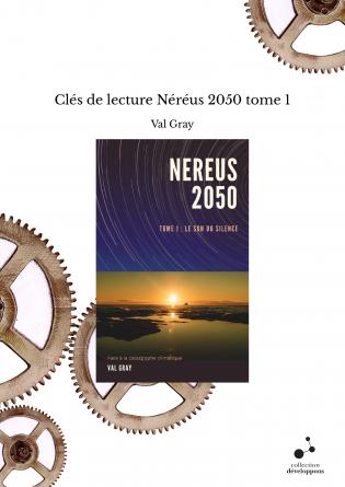 Clés de lecture Néréus 2050 tome 1