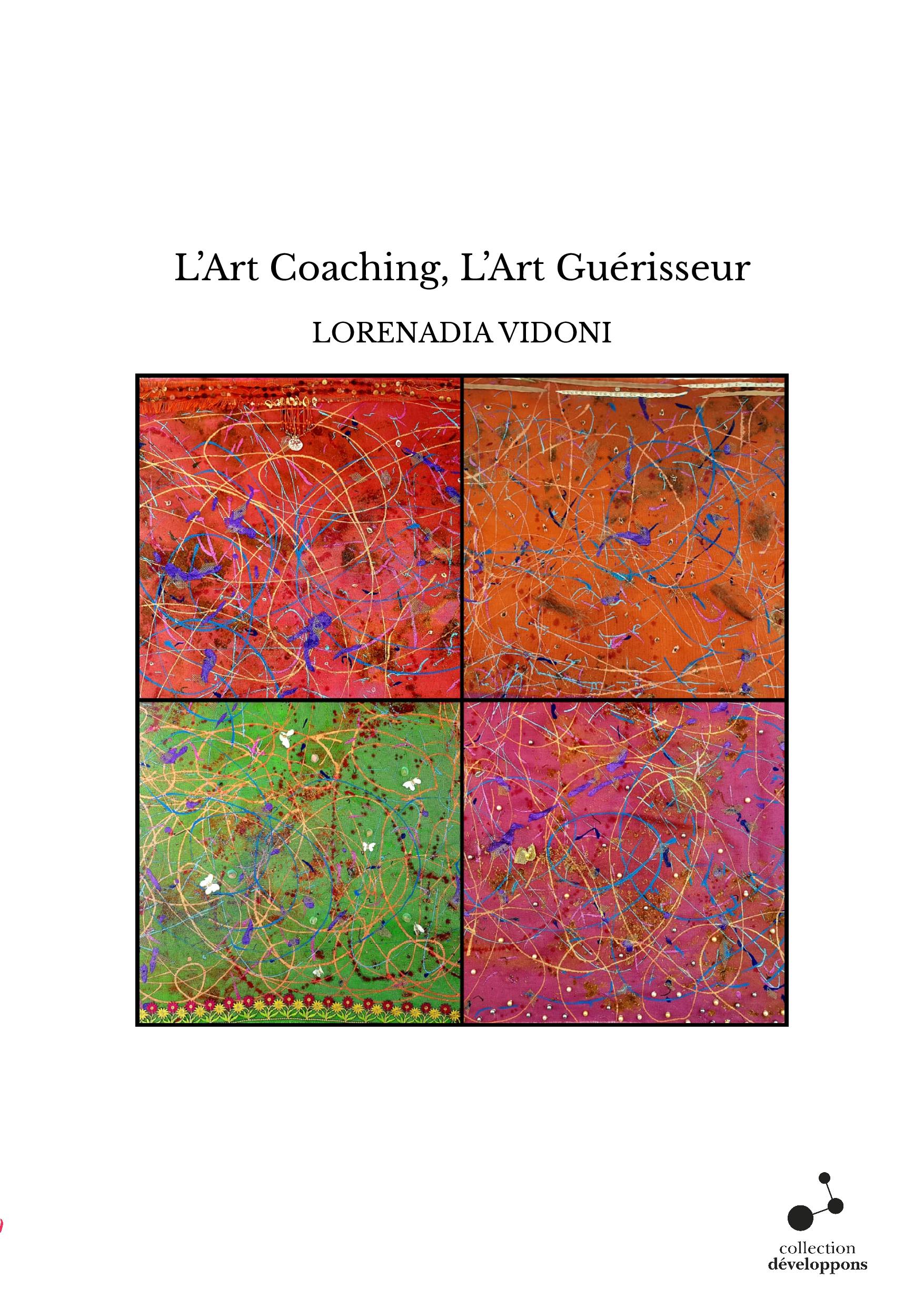 L'Art Coaching, L'Art Guérisseur
