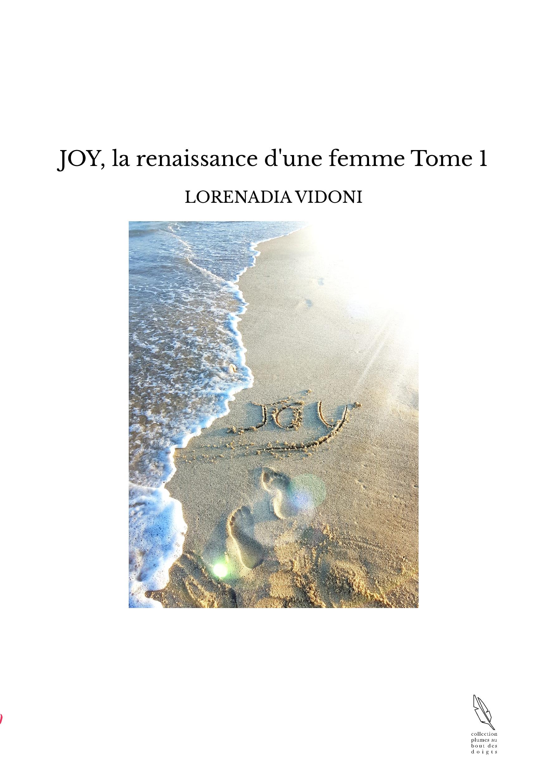JOY, la renaissance d'une femme Tome 1