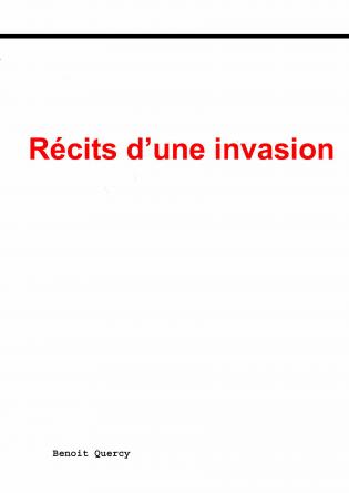 Récits d'une invasion
