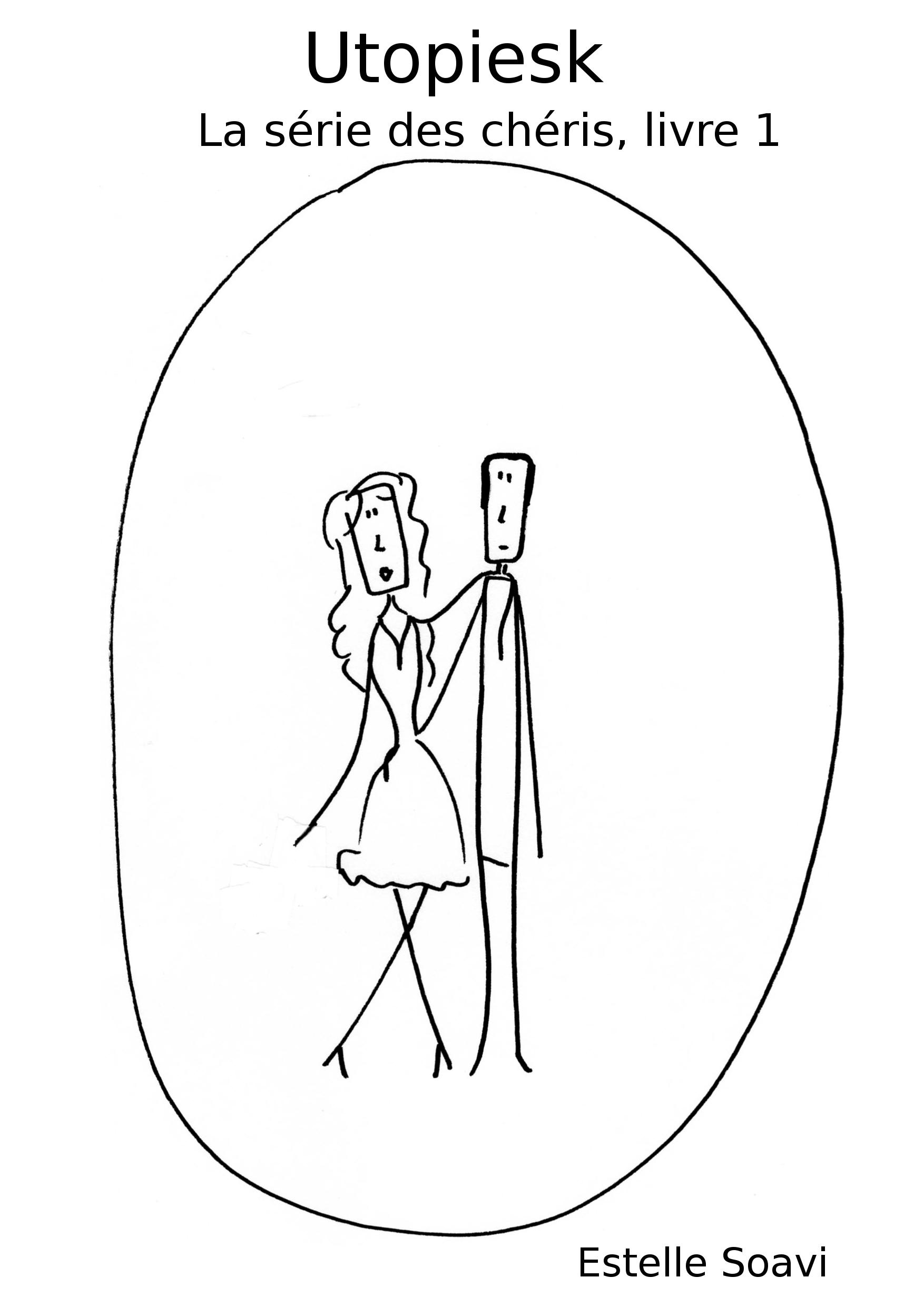 Utopiesk La série des chéris, livre 1
