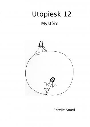 Utopiesk 12 Mystère