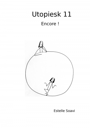 Utopiesk 11 Encore !