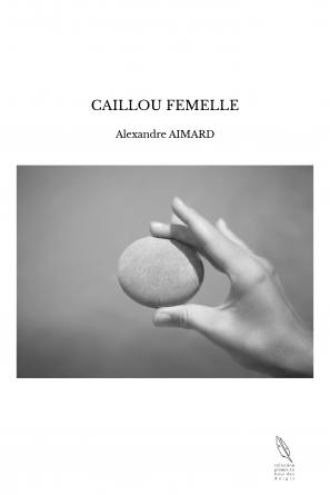 CAILLOU FEMELLE