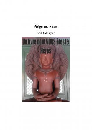 Piège au Siam