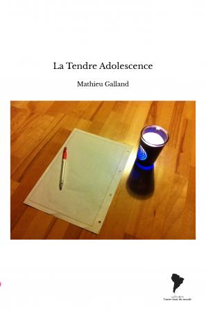 La Tendre Adolescence