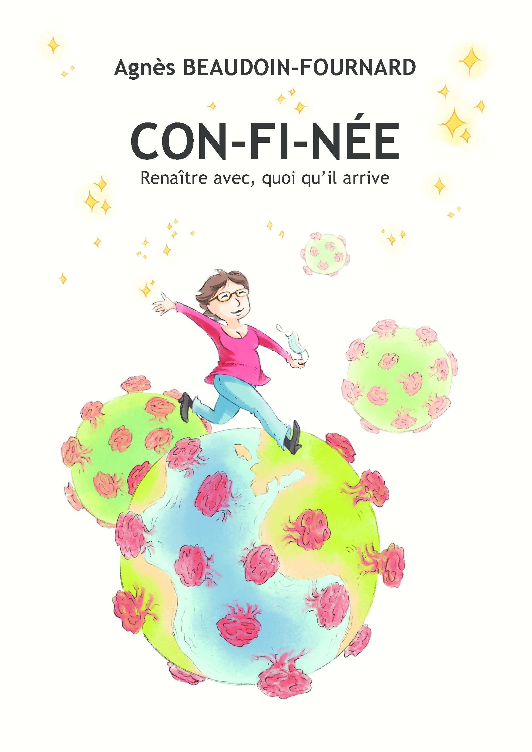 CON-FI-NÉE