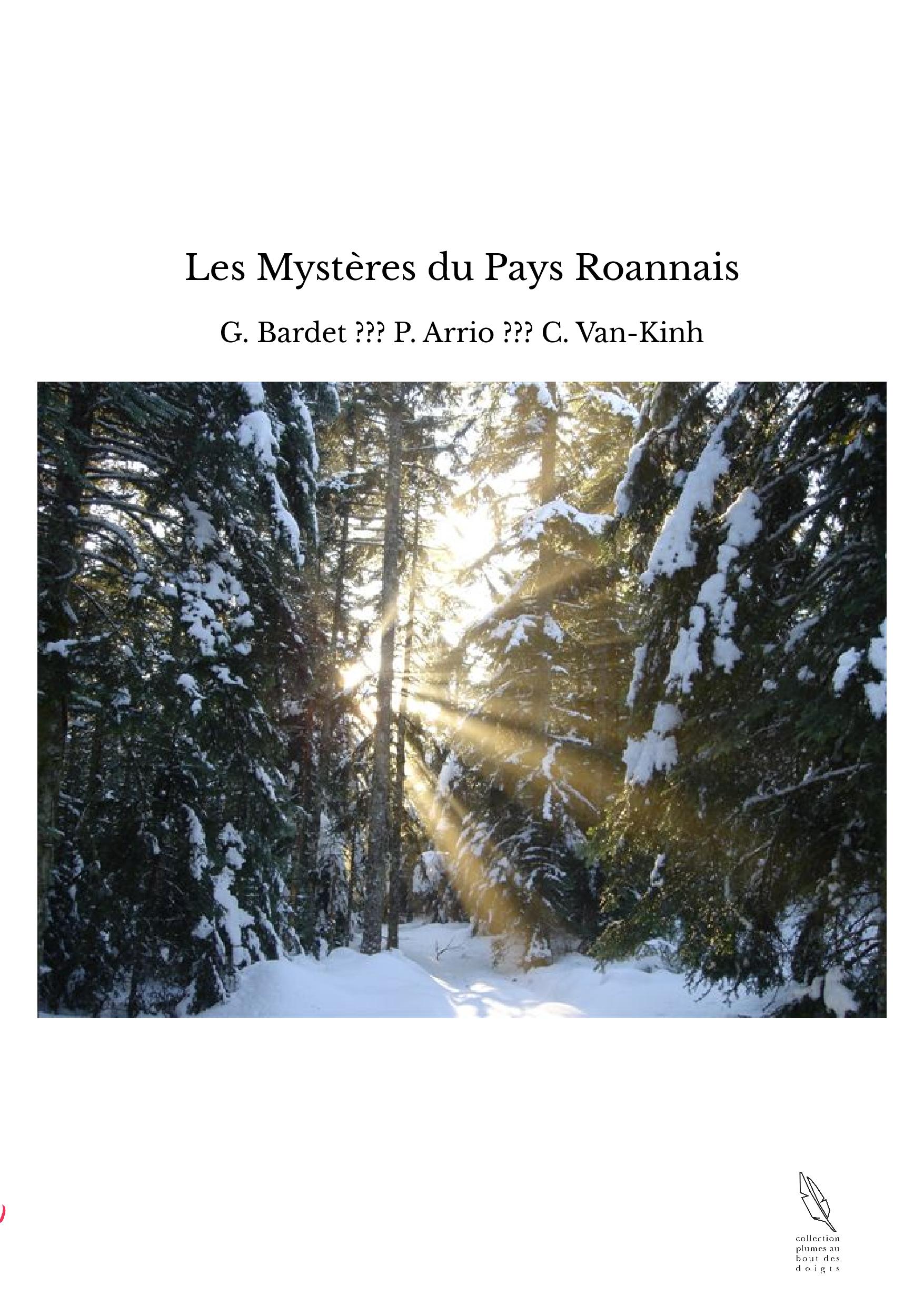 Les Mystères du Pays Roannais