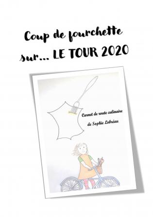 Coup de fourchette sur le Tour 2020