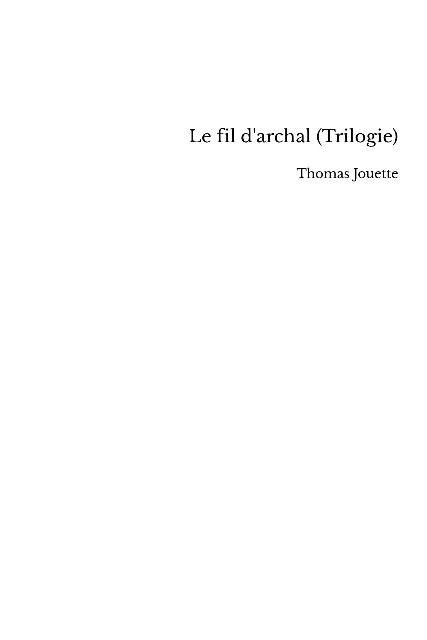 Le fil d'archal (Trilogie)