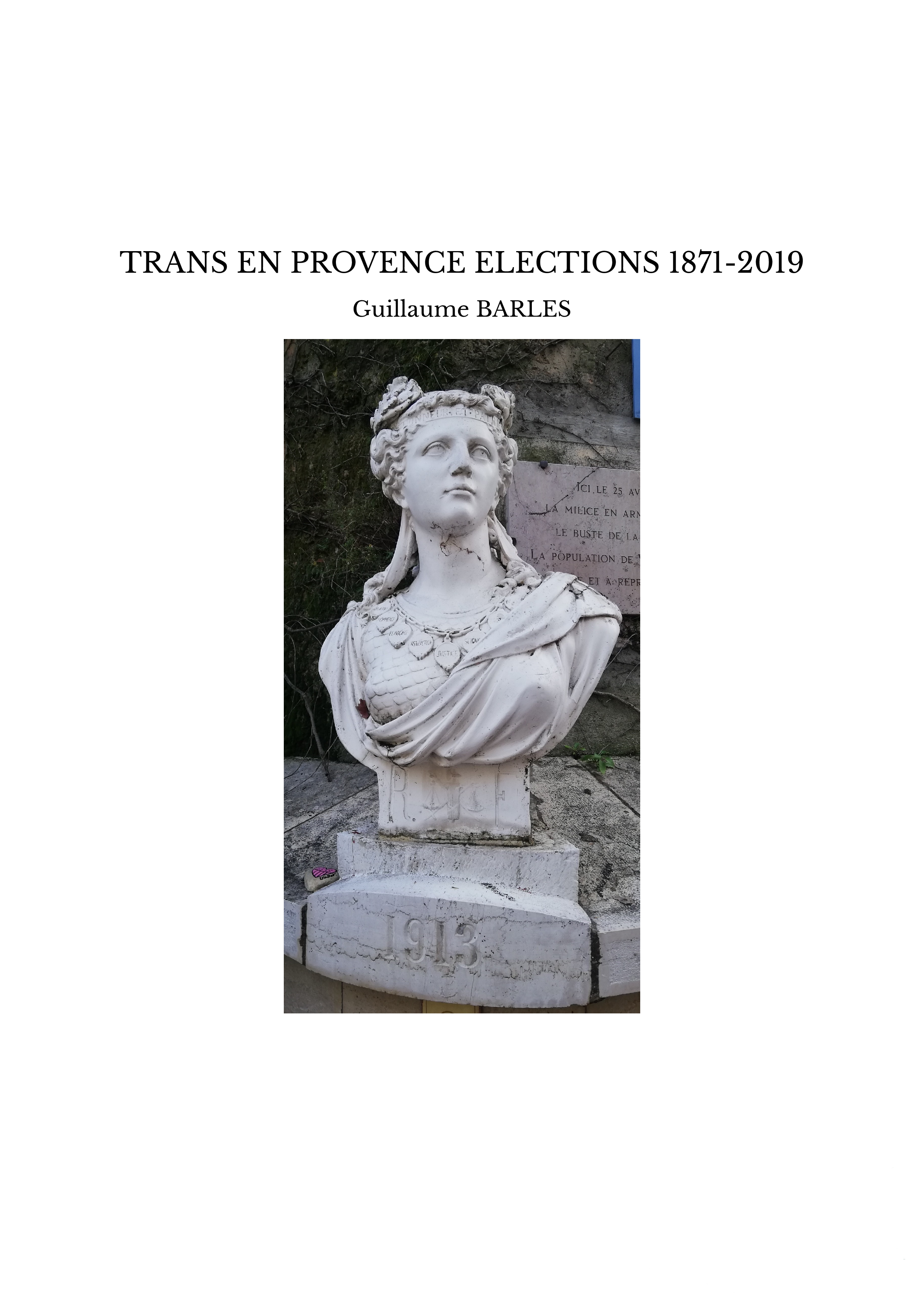 TRANS EN PROVENCE ELECTIONS 1871-2019
