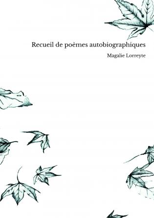 Recueil de poèmes autobiographiques