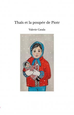 Thaïs et la poupée de Piotr