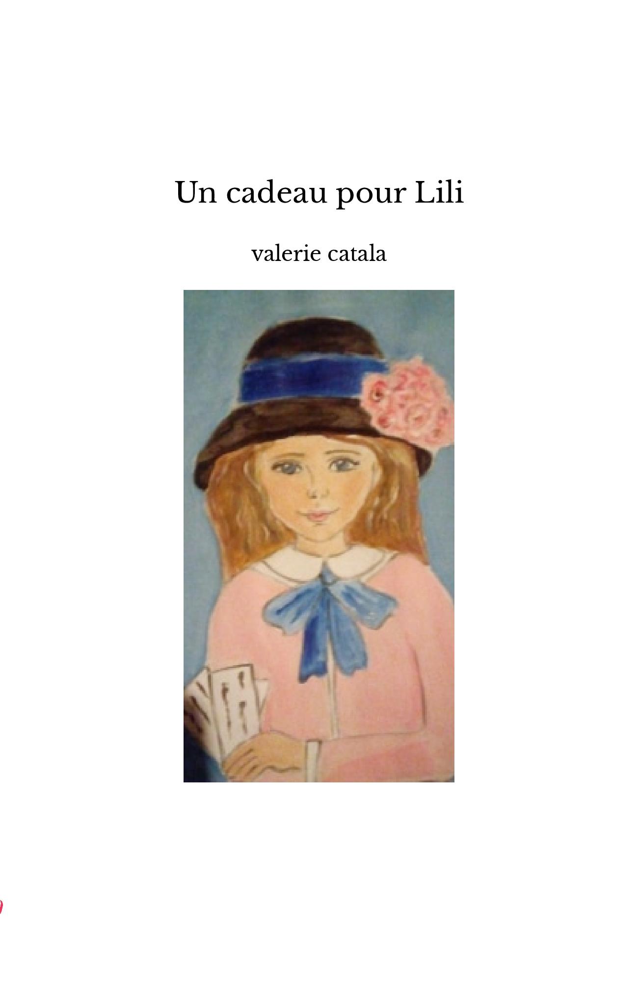 Un cadeau pour Lili