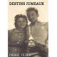 DESTINS JUMEAUX