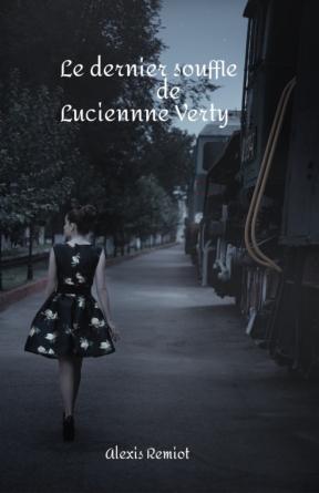 Le dernier souffle de Lucienne Verty
