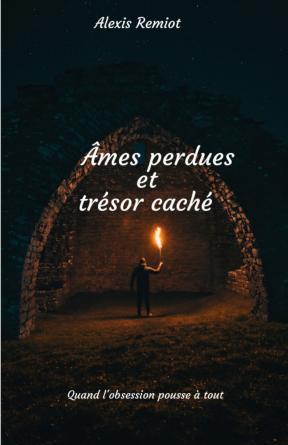 Âmes perdues et trésor caché