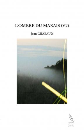 L'OMBRE DU MARAIS (V2)