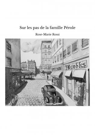 Sur les pas de la famille Pérole