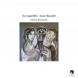 En regard(S) / Anne Baradel