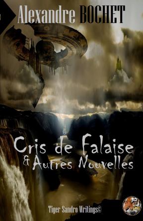 Cris de Falaise & Autres Nouvelles