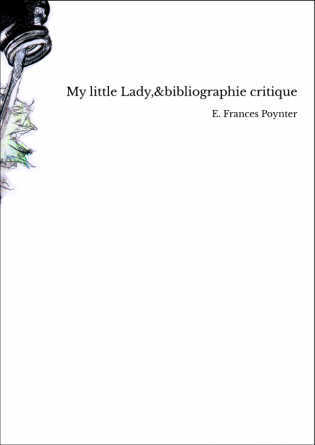 My little Lady,&bibliographie critique