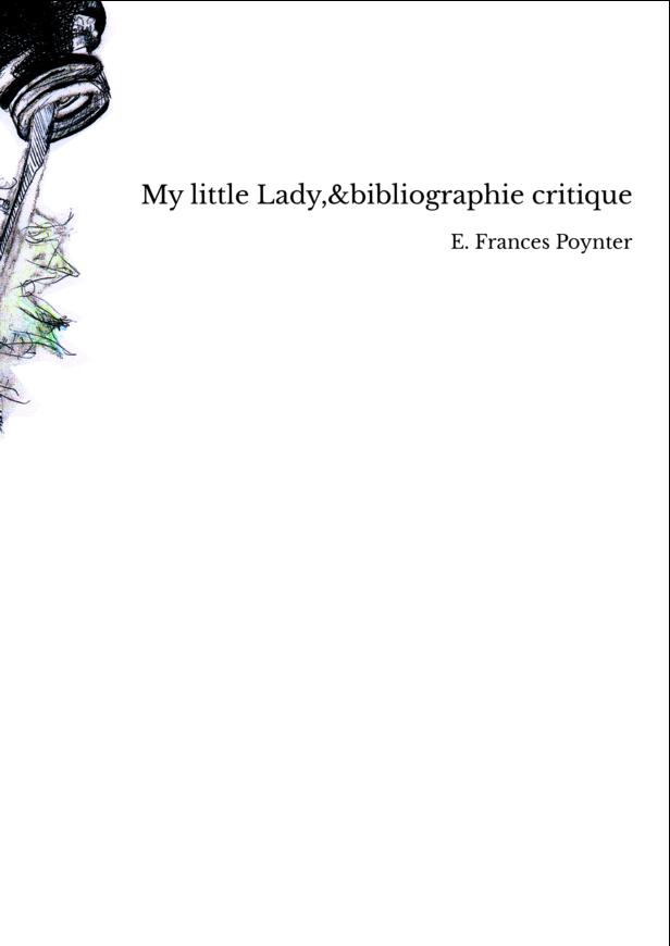 My little Lady,&bibliographie critique