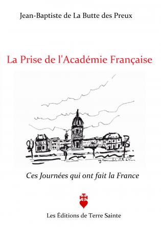 La Prise de l'Académie française