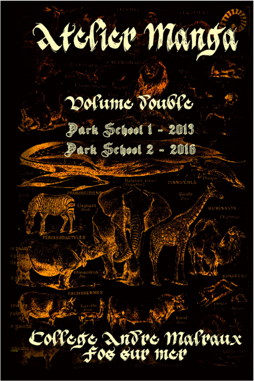 DARK SCHOOL I & II (Volume double)