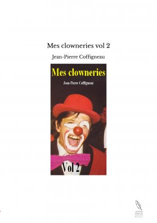 Mes clowneries vol 2
