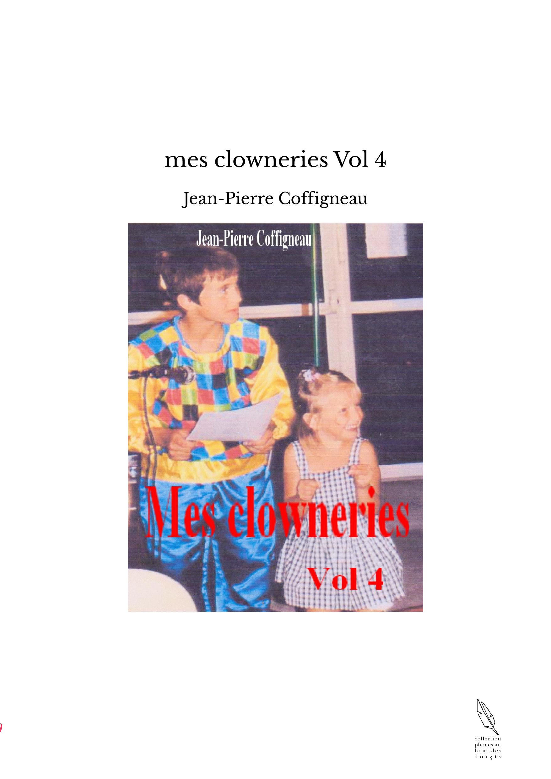 mes clowneries Vol 4