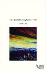 Une Famille au XXème siècle