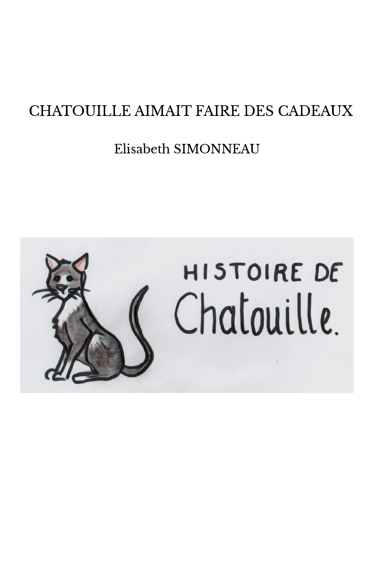 CHATOUILLE AIMAIT FAIRE DES CADEAUX