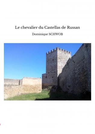 Le chevalier du Castellas de Russan