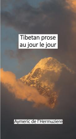 Tibetan prose au jour le jour