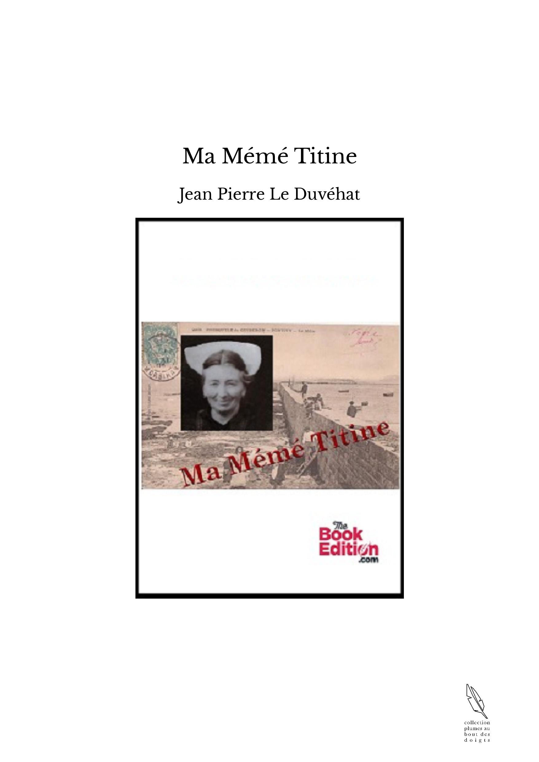Ma Mémé Titine