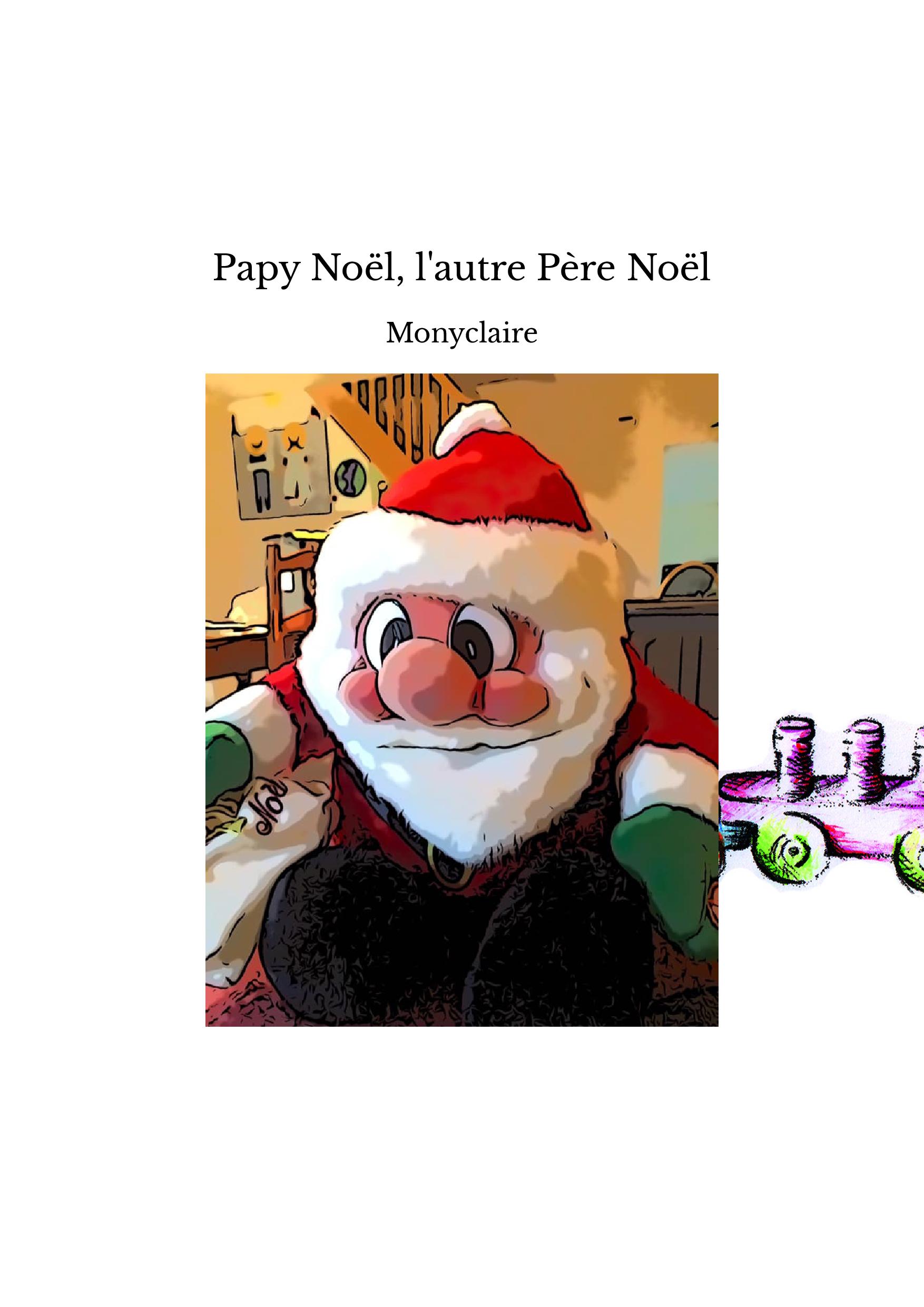 Papy Noël, l'autre Père Noël